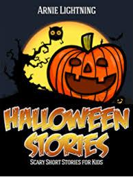 halloween scary halloween stories for kids halloween series book halloween stories scary stories for kids halloween jokes activities and more