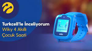 Turkcell'le İnceliyorum   Wiky 4 Akıllı Çocuk Saati - YouTube