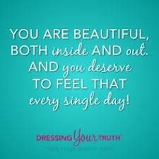 Your Beautiful Inside And Out Quotes Best Of 24 Fun Beauty Quotes From Celebrities Who Really Get It Pinterest