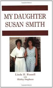 My Daughter Susan Smith: Russell, Linda H., Stephens, Shirley:  9780970107619: Amazon.com: Books
