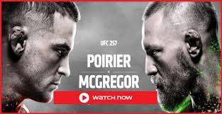 How to watch, fight card. How To Watch Mma Ufc 257 Live Stream Mcgregor Vs Poirier 2 Full Fight Reddit Free Guide Online From Anywhere At Island Card Film Daily