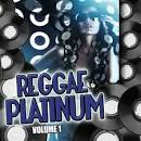 Reggae Platinum, Vol. 1
