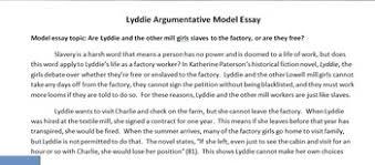 lyddie model essay argumentative is lyddie enslaved by the factory