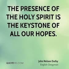Quotes About The Holy Spirit Simple John Nelson Darby Quotes QuoteHD
