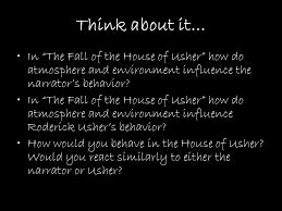 "the fall of the house of usher"" edgar allan poe ppt  in the fall of the house of usher how do atmosphere and"