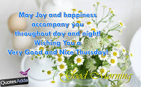 Good Morning Quotes Pictures Free Download Best Of Wishing You A Very Good And Nice Thursday Good Morning Pictures