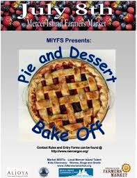 what s happening at the mercer island farmers market th dessert bake off music