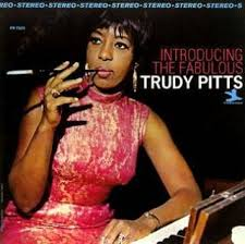 ☆ Introducing the Fabulous Trudy Pitts - 1967 debut albums