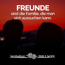 Freunde Sind Die Familie Die Man Sich Aussuchen Kann