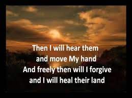 Lyrics to heal our land (song for the national day of prayer) by michael card from the let us pray: Heal Our Land With Lyrics By Michael Card Youtube