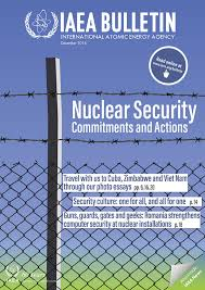 news radiation protection authority of zimbabwe iaea publishes a bulletin on nuclear security commitments and actions the international atomic energy