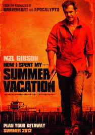 get the gringo aka how i spent my summer vacation movie poster   how i spent my summer vacation movie poster