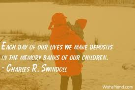 Memory Quotes Enchanting Charles R Swindoll Quote Each Day Of Our Lives We Make Deposits In
