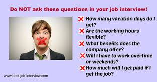 Questions To Not Ask In An Interview Questions To Ask The Interviewer