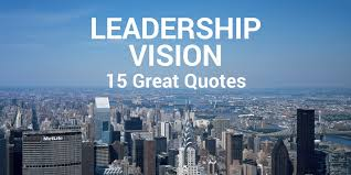 Vision Quotes Impressive 48 Great Quotes About Leadership Vision