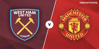 11:30 mm football recommended for you. West Ham Vs Manchester United Betting Tips Preview Mrfixitstips