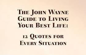 John Wayne Affirmation
