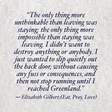 Eat Pray Love Quotes Extraordinary Eat Pray Love Famous Quotes Elizabeth Gilbert Eat Pray Great Love