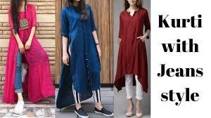 Kurta Designs To Wear With Jeans Kurti With Jeans Trendy Kurti With Jeans Latest Kurti