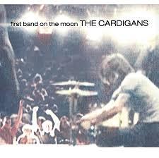 The <b>Cardigans</b>: <b>First Band</b> On The Moon - Music on Google Play