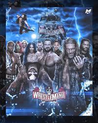 Wwe wrestlemania 37 confirmed match card predictions. Mstudio M K On Instagram Wrestlemania 37 Custom Poster Wwe Wrestlemania Raw Wweraw Wwenxt Smackdown Edge In 2021 Wrestlemania Poster Custom Posters