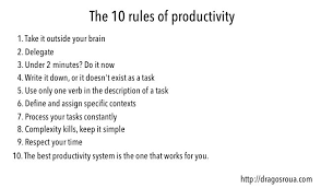 The 10 Golden Rules Of Productivity Dragos Roua
