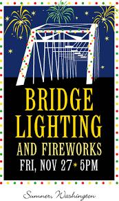 Sumner Wa Bridge Lighting Bridge Lighting Sumner Washington