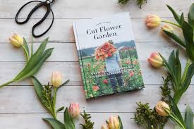 Small Picture Floret Farms Cut Flower Garden Book Giveaway Red Dirt Ramblings