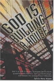 God Is Building a House: Alison, Sylvia Mary: 9781842980590 ...