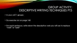 today s goals introduce vocabulary for descriptive writing  7 group activity descriptive writing