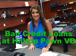blog hilltop pawn shop virginia beach va cash loan how to take the headache out of bad credit loans cash loans 23451
