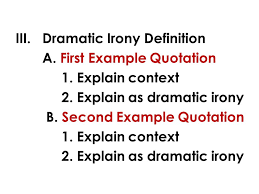english writing communication mr rinka lesson irony  dramatic irony definition a first example quotation 1