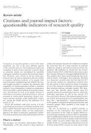 Citations And Journal Impact Factors Questionable Indicators Of