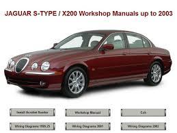 s type jaguar s type x200 workshop repair manual up to 2003