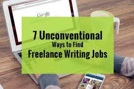 unconventional ways to lance writing jobs 7 unconventional ways to lance writing jobs
