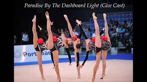 Paradise In The Dashboard Light Glee 2 Paradise By The Dashboard Light Glee Cast 150 Rhythmic Gymnastics Music