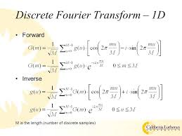 2 discrete fourier transform 1d forward inverse m is the length number of discrete samples