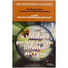 GUERINI E ASSOCIATI - Enciclopedia digitale per insegnanti. Con espansione  online. Vol. 1: Le tecnologie per la didattica: istruzioni per l'uso. -  ePRICE