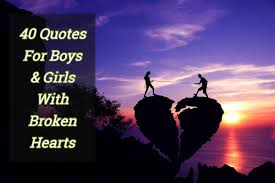 40 es for boys and s with broken hearts