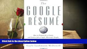 Best Pdf The Google Resume How To Prepare For A Career And Land A