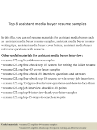 Top 8 assistant media buyer resume samples In this file, you can ref resume  materials ...