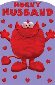 Horny Husband Love Monster Valentines Day Card Naughty Valentine ...