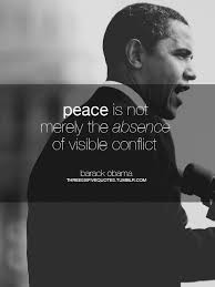 Barack Obama Quotes The 40 Most Inspirational Sayings Of His Presidency Beauteous Famous Quotes About Peace