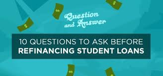 Multiple Student Loan Calculator 10 Crucial Questions To Ask Before Refinancing Your Student