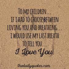 Children Love Quotes Inspiration Download Love Quotes For Children Ryancowan Quotes