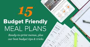 15 Budget Friendly Meal Plans | Once A Month Meals