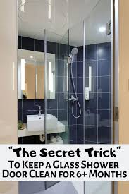 the secret to keeping a glass shower door clean for 6 months