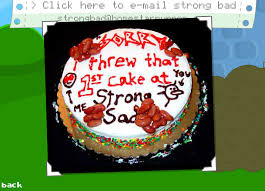 Strong Bads Apology Cake Irl Apology Cakes Know Your Meme