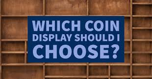 which challenge coin display should i choose