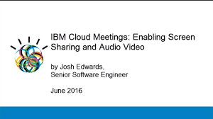 Screen Sharing With Audio Ibm Cloud Meetings Enabling Screen Sharing And Audio Video